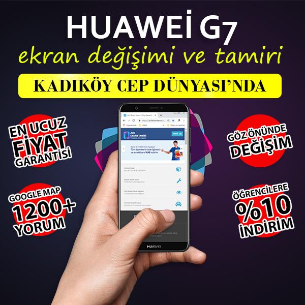Huawei G7 Ekran Değişimi Kadıköy