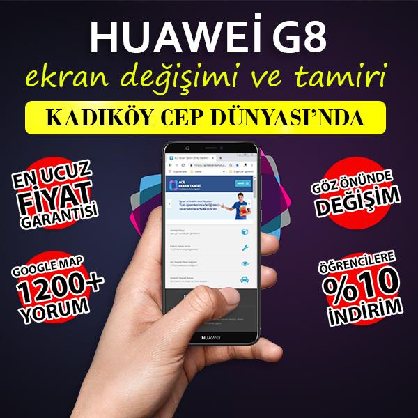 Huawei G8 Ekran ve Kasa Değişimi Fiyatı