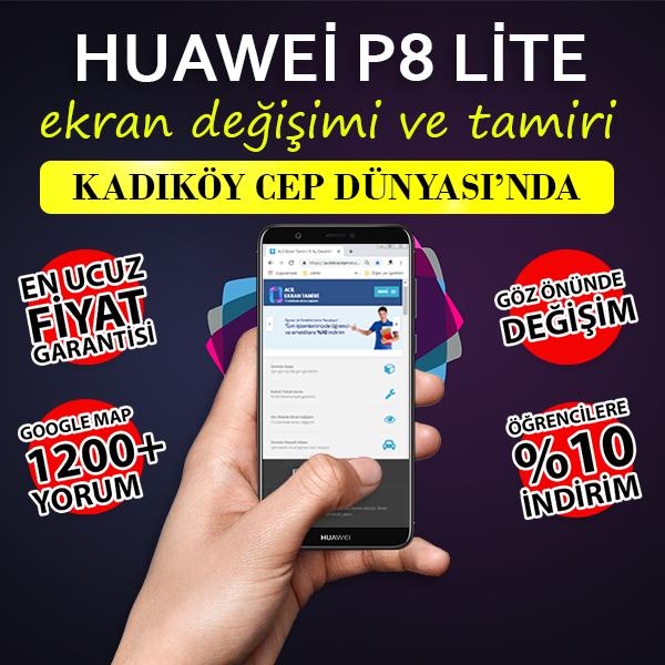 Huawei P8 Lite Ekran Değişimi Kadıköy