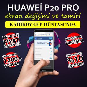 Huawei P20 Pro Ekran Değişimi Fiyatı