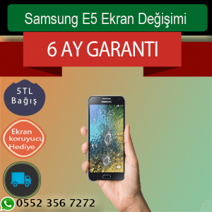 Samsung E5 Ekran Değişimi