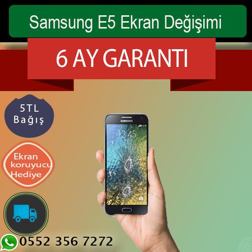 Samsung E5 Ekran Değişimi Fiyatı 329 TL