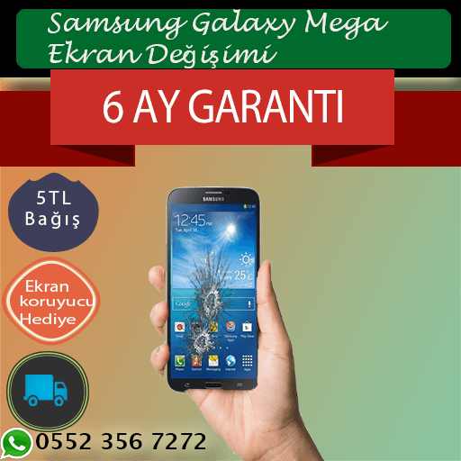 Samsung Galaxy Mega Orjinal Ekran Değişimi 169 TL Kadıköy