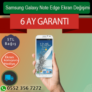 Samsung Galaxy Note Edge Ekran Değişimi