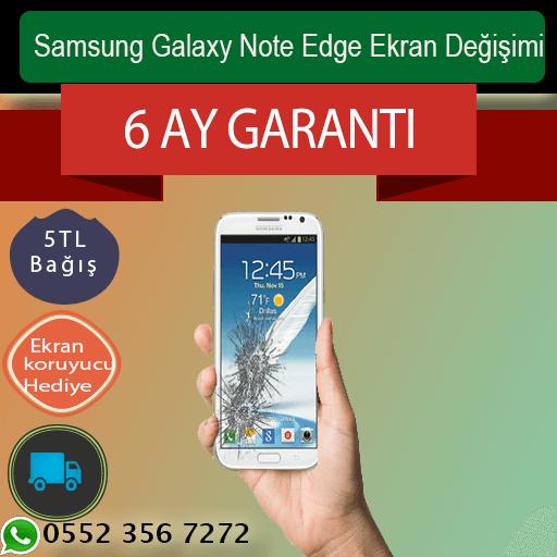 Samsung Galaxy Note Edge Ekran Değişimi 840 TL