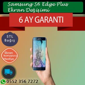 Samsung S6 Edge Plus Ekran Değişimi