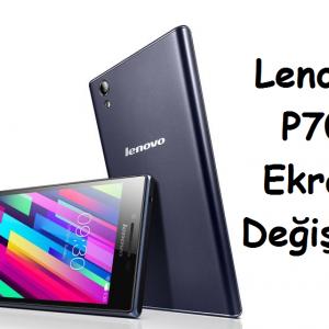 Lenovo P70 Ekran Değişimi