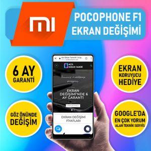 Xiaomi pocophone F1 ekran değişimi fiyatı